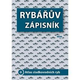 kolektiv autorů: Rybářův zápisník