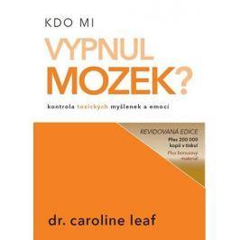 Leaf Caroline: Kdo mi vypnul mozek?