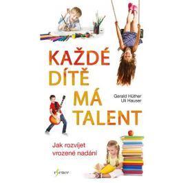 Hüther Gerald: Každé dítě má talent