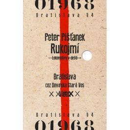 Pišťanek Peter: Rukojmí