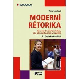 Špačková Alena: Moderní rétorika