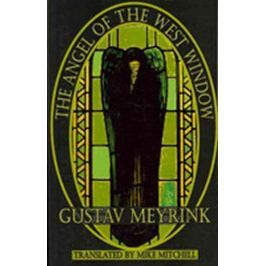 Meyrink Gustav: The Angel of the West Window (Dedalus) (Dedalus European Classics)
