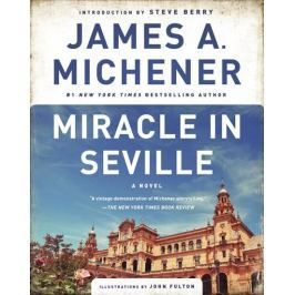 Michener James A.: Miracle in Seville