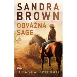 Brown Sandra: Odvážná Sage - Texaská trilogie