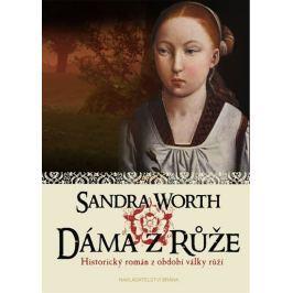 Worth Sandra: Dáma z Růže - Historický román z období války růží