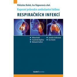 Kolek Vítězslav, Vágnerová Iva,: Kapesní průvodce ambulantní léčbou respiračních infekcí