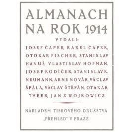 Čapek Josef, Čapek Karel, Fischer Karel,: Almanach na rok 1914