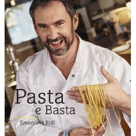 Ridi Emanuele Andrea: Pasta e Basta - Italská pasta do české kuchyně