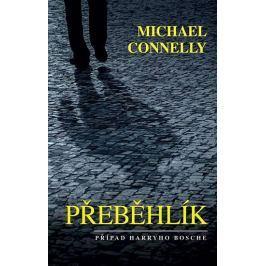 Connelly Michael: Přeběhlík