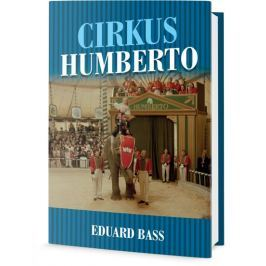 Bass Eduard: Cirkus Humberto