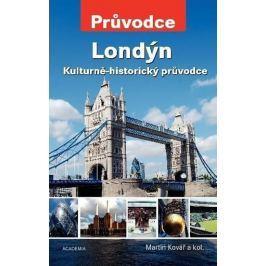 Kovář a kolektiv Martin: Londýn - Kulturně-historický průvodce