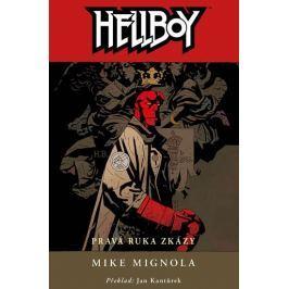 Mignola Mike: Hellboy 4 - Pravá ruka zkázy