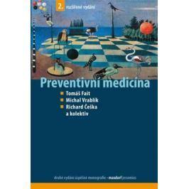 Fait Tomáš, Vrablík Michal, Češka Richar: Preventivní medicína
