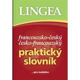 Francouzsko-český, česko-francouzský praktický slovník ...pro každého