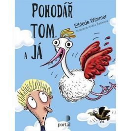 Wimmer Elfriede: Pohodář Tom a já