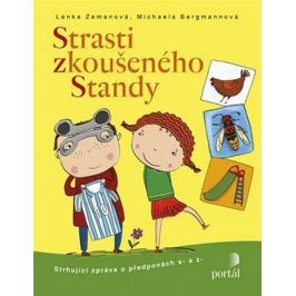 Zemanová Lenka, Bergmannová Michaela,: Strasti zkoušeného Standy