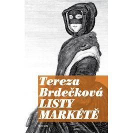 Brdečková Tereza: Listy Markétě - Novely o tajemství
