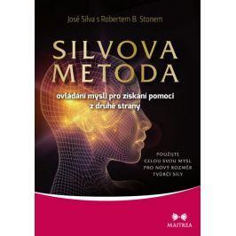 Silva José, Ston Robert B.: Silvova metoda ovládání mysli pro získání pomoci z druhé strany
