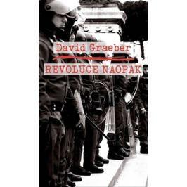 Graeber David: Revoluce naopak