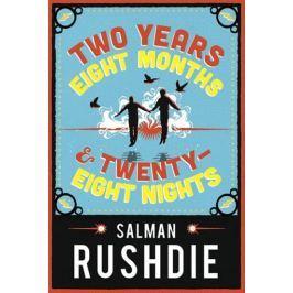Rushdie Salman: Two Years Eight Months and Twenty-Eight Nights