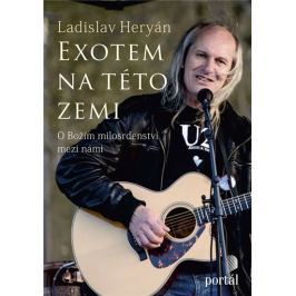 Heryán Ladislav: Exotem na této zemi - O Božím milosrdenství mezi námi