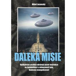 Jesenský Miloš: Daleká misie