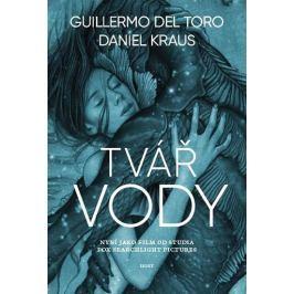 Del Torro Guillermo, Kraus Daniel,: Tvář vody