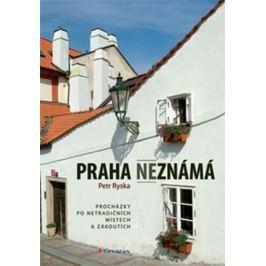 Ryska Petr: Praha neznámá