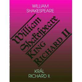 Shakespeare William: Král Richard II. / King Richard II