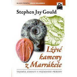 Gould Stephen Jay: Lživé kameny z Marrákeše