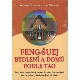 Gerstung Wilhelm: Feng-Šuej bydlení a domů podle Tao