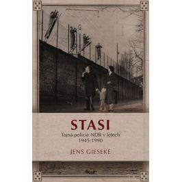 Gieseke Jens: Stasi - Tajná policie NDR v letech 1945-1990