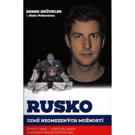 Brückler Bernd, Pakarinen Risto: Rusko, země neomezených možností