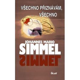 Simmel Johannes Mario: Všechno přiznávám, všechno Světová současná