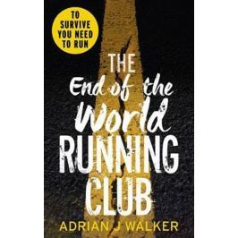 Walker Adrian J.: The End of the World Running Club