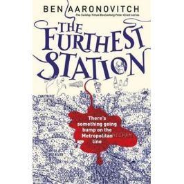 Aaronovitch Ben: The Furthest Station : A PC Grant Novella