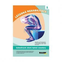 Hoskovcová Martina a kolektiv: Léčebná rehabilitace bolestivých stavů hybné soustavy