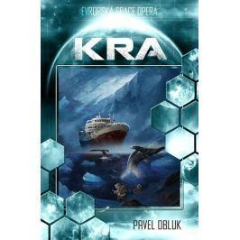 Obluk Pavel: Kra (Evropská space-opera)