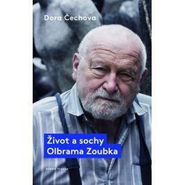 Čechova Dora: Život a sochy Olbrama Zoubka