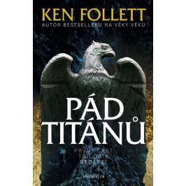 Follett Ken: Pád titánů