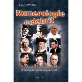 Novotná Eva: Numerologie celebrit - 50 osobností v numerologické mřížce