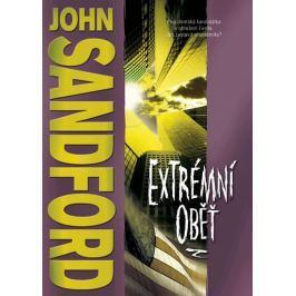 Sandford John: Extrémní oběť