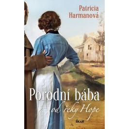Harmanová Patricia: Porodní bába od řeky Hope