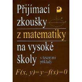 Kaňka Miloš, Coufal: Přijímací zkoušky z matematiky na VŠ - řešené příklady