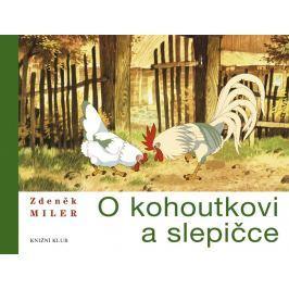 Miler Zdeněk: O kohoutkovi a slepičce