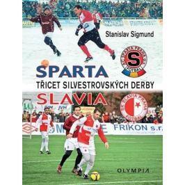 Sigmund Stanislav: Sparta Slavia - Třicet silvestrovských derby