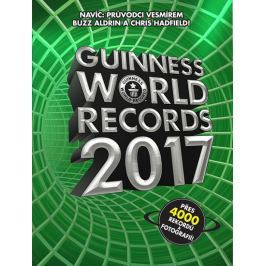 kolektiv autorů: Guinness World Records 2017 - nové rekordy