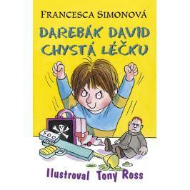 Simonová Francesca: Darebák David chystá léčku