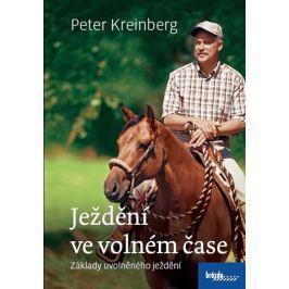 Kreinberg Peter: Ježdění ve volném čase - Základy uvolněného ježdění