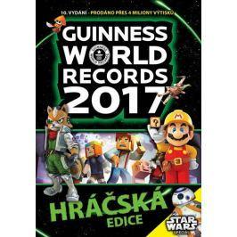 kolektiv autorů: Guinness World Records 2017 - Hráčská edice